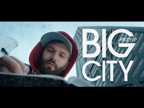 Mikey to the P - Big City Official Music Video 2016