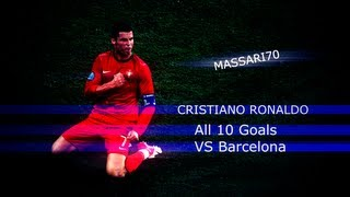 Cristiano Ronaldo All 10 Goals VS Barcelona 2012 HD