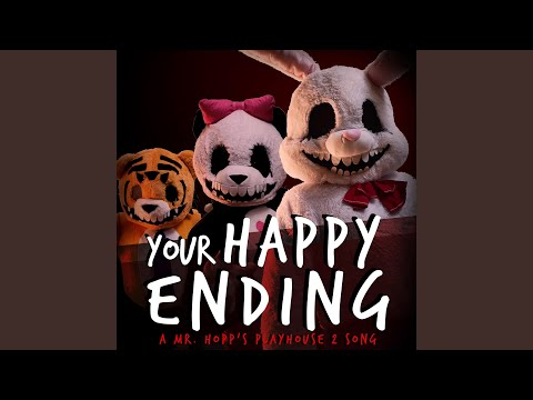 Your Happy Ending: A Mr. Hopp's Playhouse 2 Song