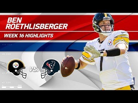 Video: Ben Roethlisberger Highlights | Steelers vs. Texans | NFL Wk 16 Player Highlights