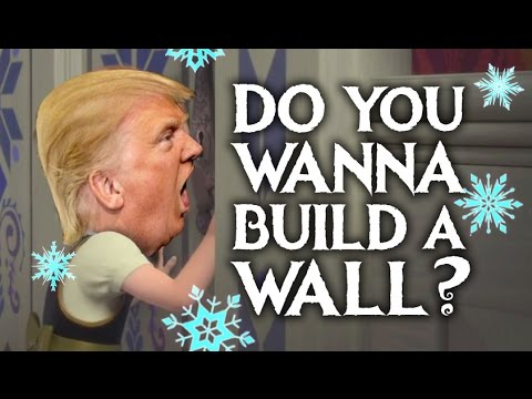 Do You Wanna Build A Wall? - Donald Trump (Frozen Parody) (видео)
