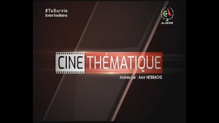 Ciné Thématique : émission du 07-05-2021