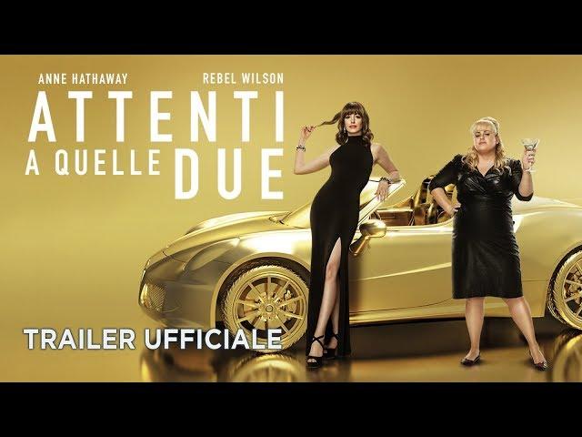 Anteprima Immagine Trailer Attenti a quelle due, trailer ufficiale italiano