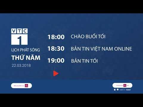 Lịch phát sóng trên VTC1 ngày 22/03/2018 | VTC1 - Thời lượng: 108 giây.