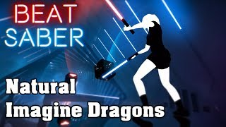 Beat Saber  Natural  Imagine Dragons custom song  FC