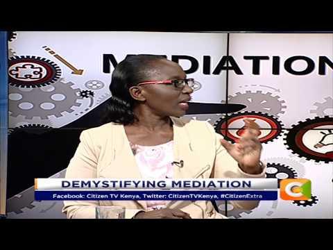 Alternative dispute resolution: Demystifying Mediation #CitizenExtra