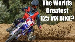 8. The World's Greatest 125 MX Bike?