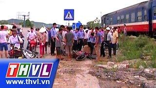 THVL | Tàu hoả tông xe máy tại Nghệ An, 1 người tử vong, thvl, truyen hinh vinh long, thvl youtube