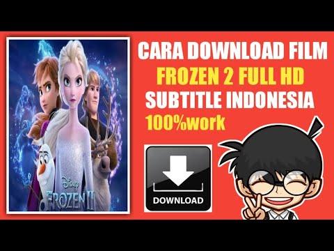Cara Download Film Frozen 2 (2019) Subtitle Indonesia