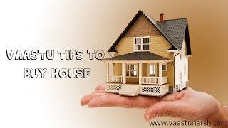 Vastu tips to buy house | Tips & Directions for Sleeping
