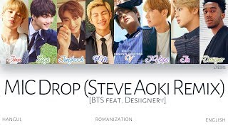 Download Lagu [HAN|ROM|ENG] BTS (방탄소년단) - MIC Drop (Steve Aoki Remix) (Feat. Desiigner) (Color Coded Lyrics) Mp3