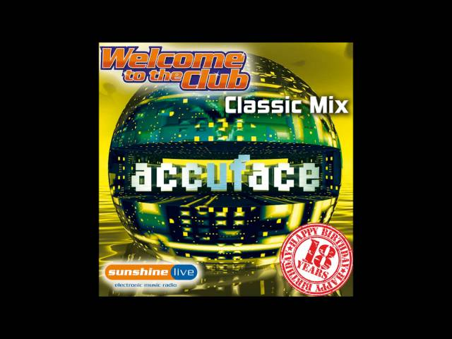 Accuface classic mix welcome to the club radi for Classic club music