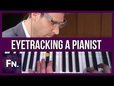 What Does a Pianist See? (cool eye tracking video)