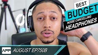 Video Worlds Best $100 Noise Cancelling Headphones - August EP750B MP3, 3GP, MP4, WEBM, AVI, FLV Juli 2018