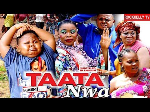 TAATA NWA (SEASON 1) || WITH ENGLISH SUBTITLE - OZODINMGBA Latest 2020 Nollywood Movie || HD