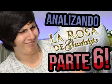 Analizando a La Rosa de Guadalupe PARTE 6! (видео)