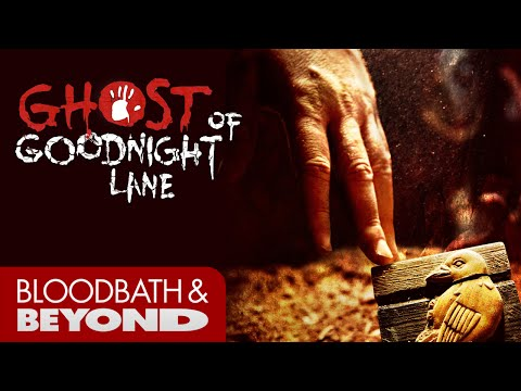 Ghost of Goodnight Lane (2014) - Movie Review