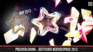 Miriam Pielhau: Preisverleihung - Deutscher Webvideopreis 2013