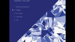 Download Lagu Seventeen (세븐틴) - 1st Mini Album '17 CARAT' (FULL ALBUM) Mp3
