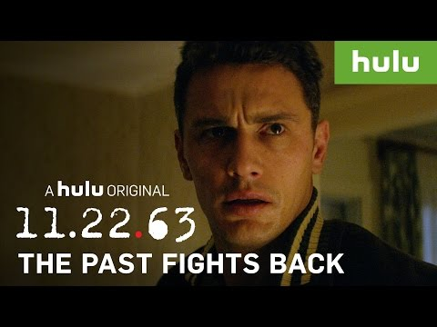 11.22.63 Season 1 (Promo 'Every Time The Past Fights Back')