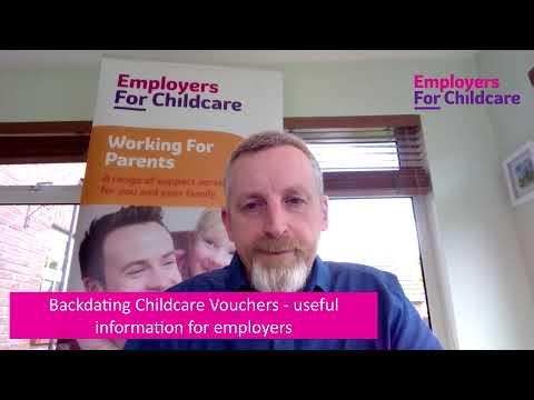 Backdating Childcare Vouchers explained