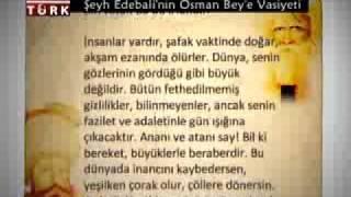 ŞEYH EDEBALİ'NİN OSMAN BEY'E VASİYETİ