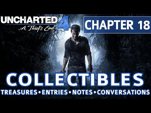 Uncharted 4 - Chapter 18 All Collectible Locations, Treasures, Journal Entries, Notes, Conversations