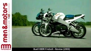 10. Buell XB9R Firebolt - Review (2004)