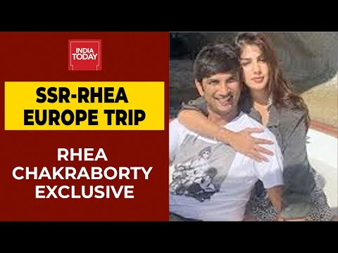 Rhea Chakraborty Exclusive Interview On Europe Trip, Sushant's Mental Health| India Today Exclusive