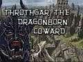 Skyrim Tales - Dragonborn Coward