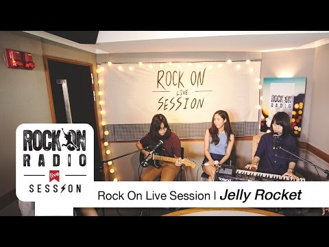 Jelly Rocket ��� Live Session �Ẻ����������蹷�...
