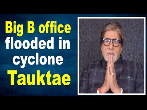 Big Bs office Janak flooded in cyclone Tauktae