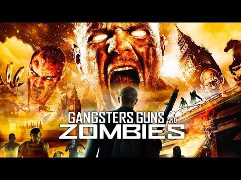 Gangsters, Guns & Zombies - Film COMPLET en français