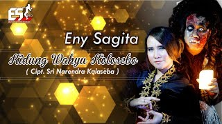 Video Eny Sagita - Kidung Wahyu Kolosebo [OFFICIAL] MP3, 3GP, MP4, WEBM, AVI, FLV Mei 2019
