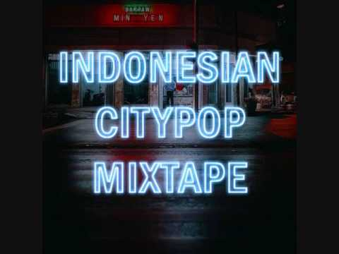 Indonesian City Pop Mix 80's Tunes