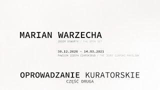 Marian Warzecha. Zbiór otwarty - oprowadzanie kuratorskie odc. 2. JĘZYK MIGOWY