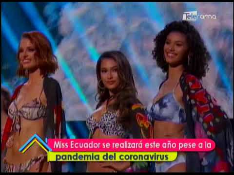 Miss Ecuador se realizará este año pese a la pandemia del coronavirus