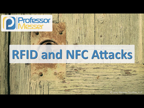 RFID and NFC Attacks - CompTIA Security+ SY0-501 - 1.2