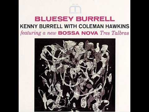Kenny Burrell & Coleman Hawkins – Tres Palabras
