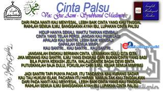 (Mantab!!!) Teks Qasidah Cinta Palsu - Syubbanul Muslimin (Voc. Gus Azmi) Terbaru + MP3