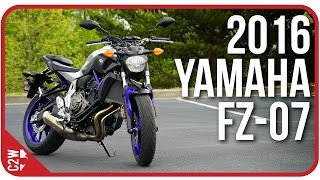 9. 2016 Yamaha FZ-07 (MT-07) | First Ride