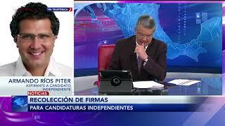 Entrevista con Armando Ríos Piter, aspirante independiente a la candidatura presidencial