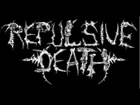 Repulsive Death - Unholy Creatures