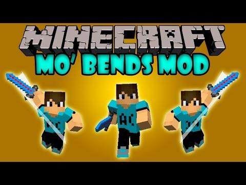 MO' BENDS MOD - Animaciones Realistas! - Minecraft mod 1.7.2 y 1.7.10