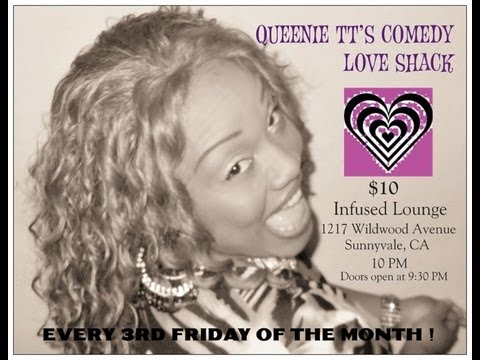 Queenie TT's Comedy Love Shack (March 15, 2013)
