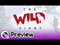 The Wild Eight Preview
