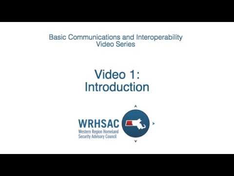 WRHSAC Basic Communication & Interoperability Video Series Introduction