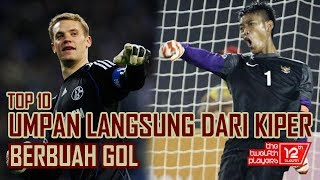 Video TOP 10 GOL DARI UMPAN JAUH KIPER MP3, 3GP, MP4, WEBM, AVI, FLV Oktober 2018