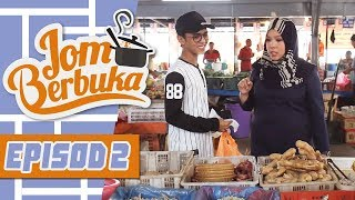 Jom Berbuka (2018) | Episod 2
