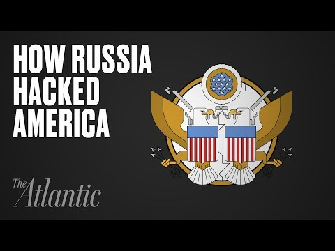 How Russia Hacked America—And Why It Will Happen Again